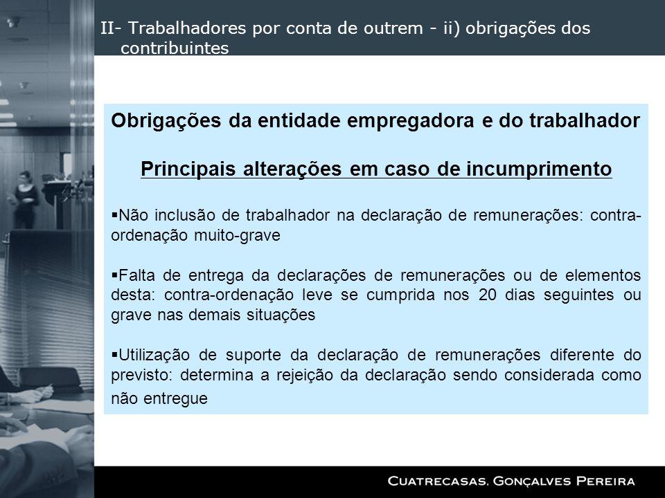 Principais alterações em caso de incumprimento