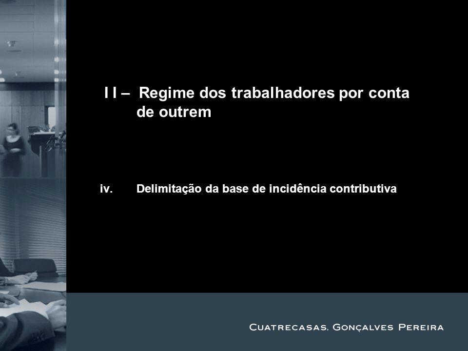II I – Regime dos trabalhadores por conta de outrem Title Subtitle