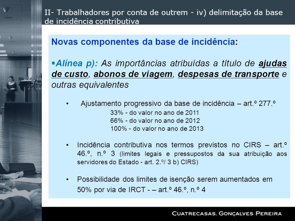 Novas componentes da base de incidência: