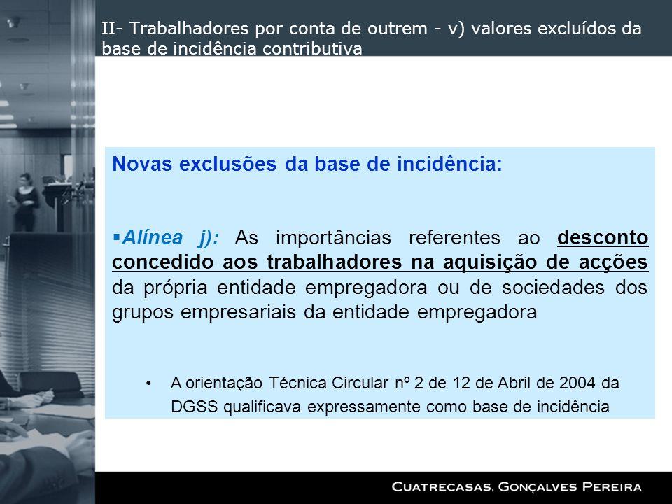 Novas exclusões da base de incidência: