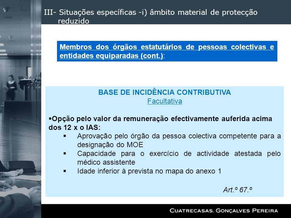 III- Situações específicas -i) âmbito material de protecção reduzido