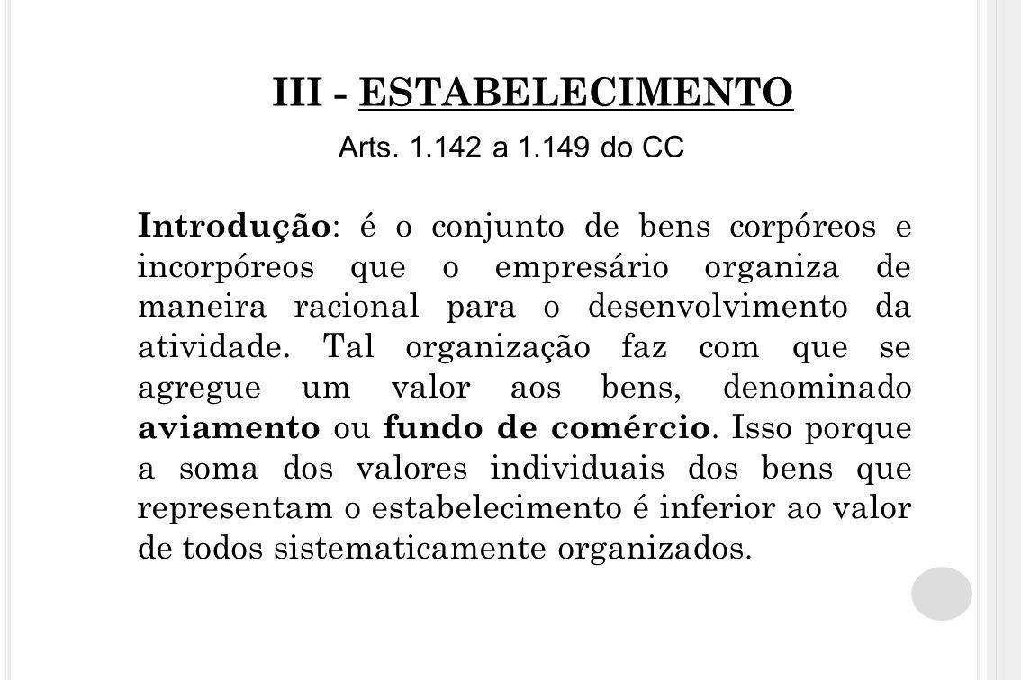 III - ESTABELECIMENTO Arts. 1.142 a 1.149 do CC
