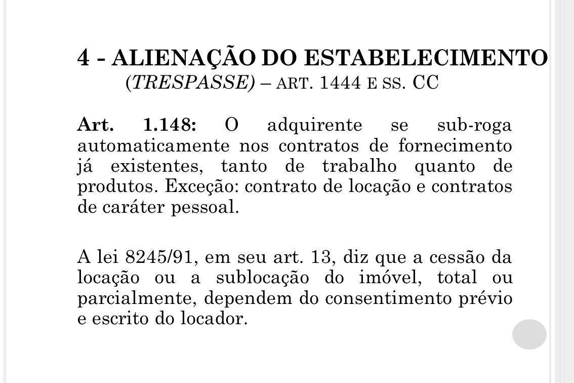4 - ALIENAÇÃO DO ESTABELECIMENTO (TRESPASSE) – art. 1444 e ss. CC