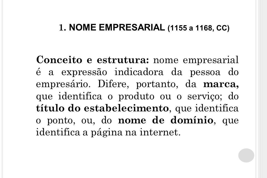 1. NOME EMPRESARIAL (1155 a 1168, CC)