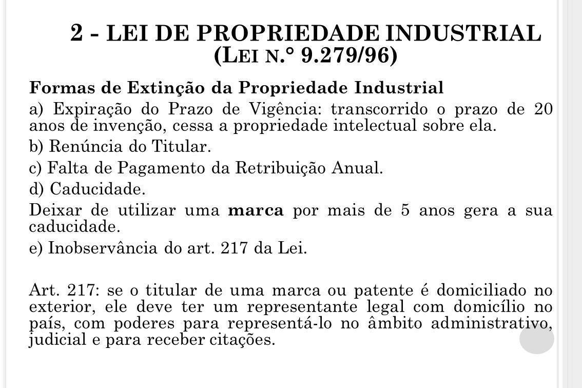 2 - LEI DE PROPRIEDADE INDUSTRIAL (Lei n.° 9.279/96)