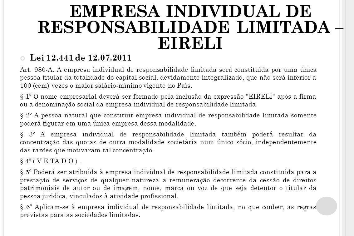 EMPRESA INDIVIDUAL DE RESPONSABILIDADE LIMITADA – EIRELI