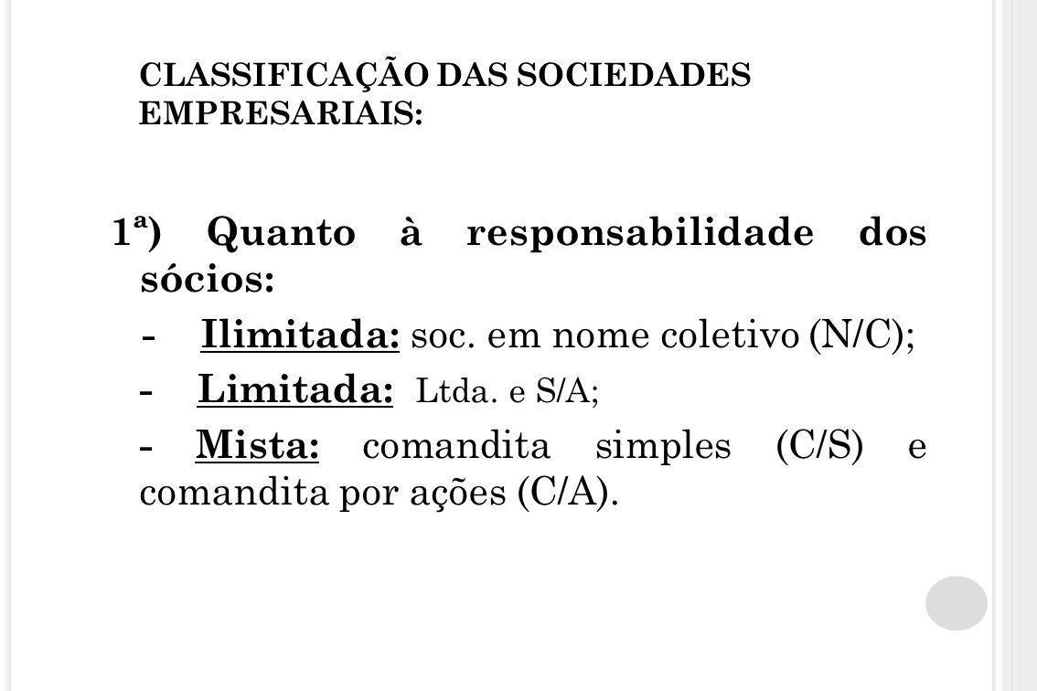 CLASSIFICAÇÃO DAS SOCIEDADES EMPRESARIAIS: