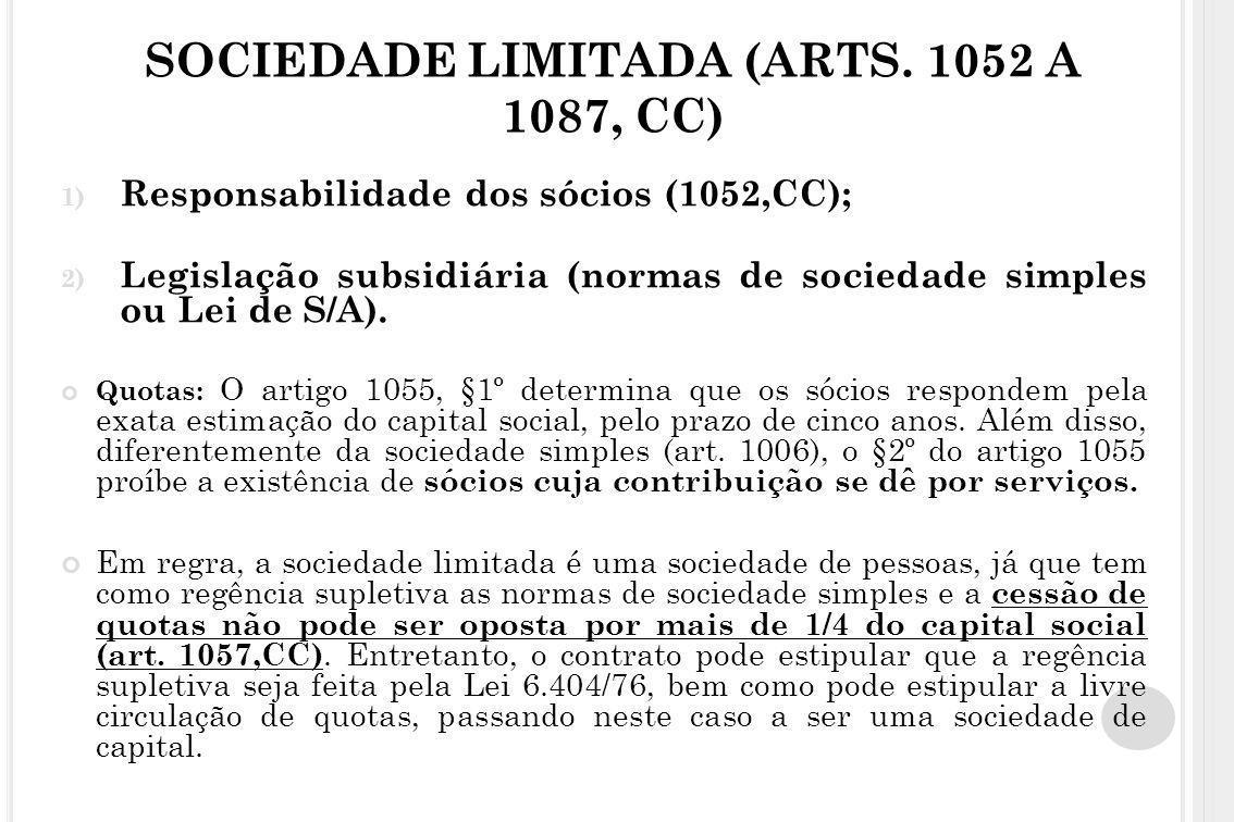 SOCIEDADE LIMITADA (ARTS. 1052 A 1087, CC)