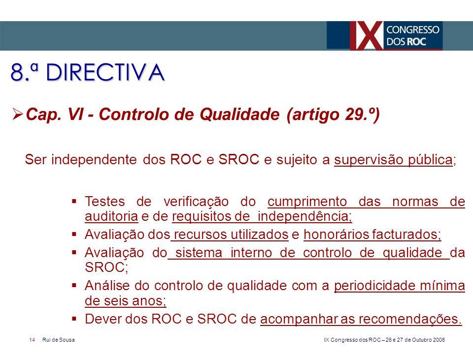 8.ª DIRECTIVA Cap. VI - Controlo de Qualidade (artigo 29.º)