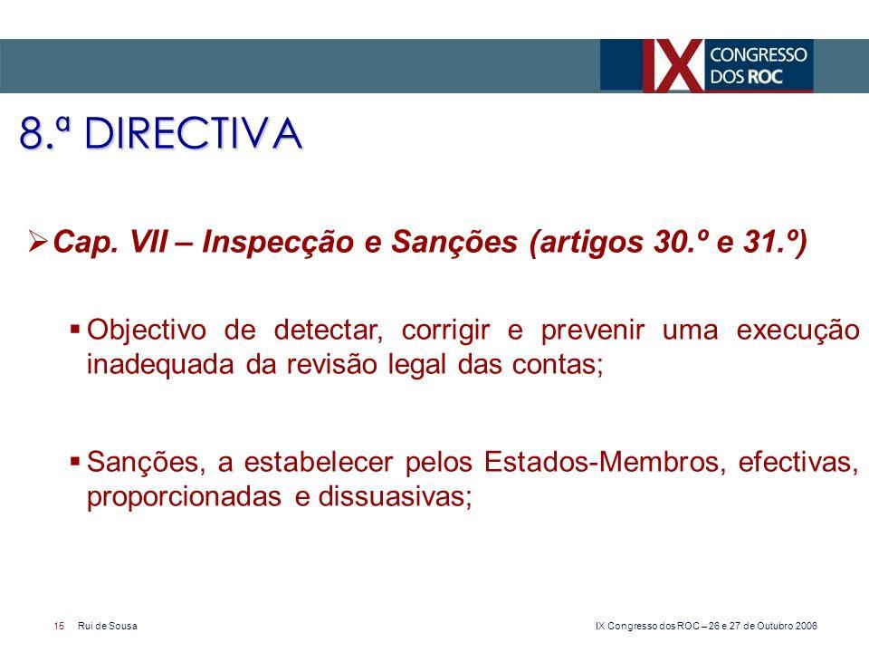 8.ª DIRECTIVA Cap. VII – Inspecção e Sanções (artigos 30.º e 31.º)