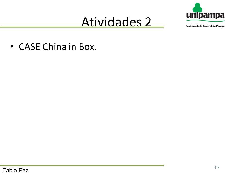 Atividades 2 CASE China in Box. Fábio Paz