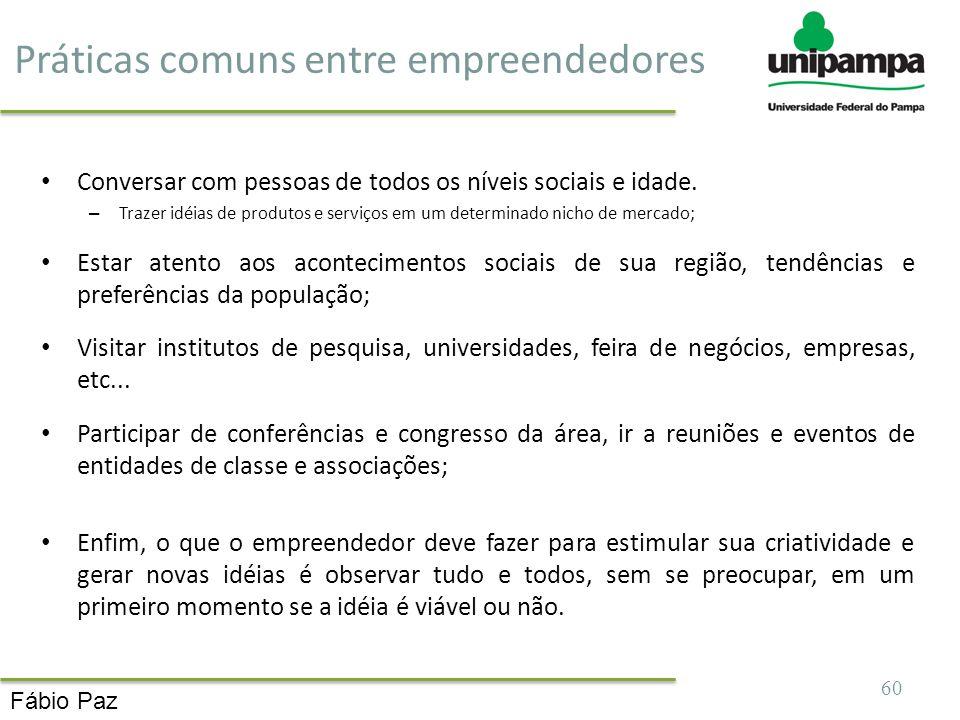 Práticas comuns entre empreendedores