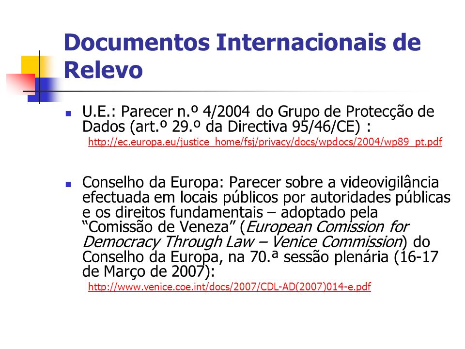 Documentos Internacionais de Relevo
