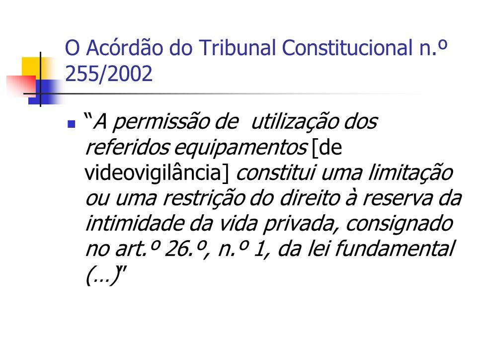 O Acórdão do Tribunal Constitucional n.º 255/2002