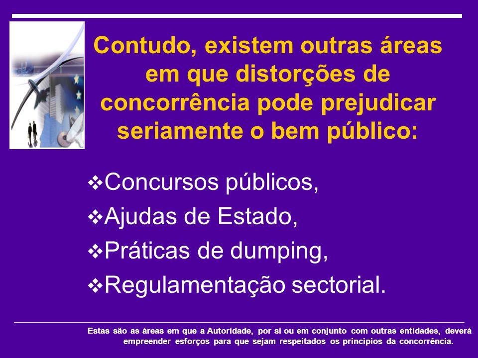 Regulamentação sectorial.