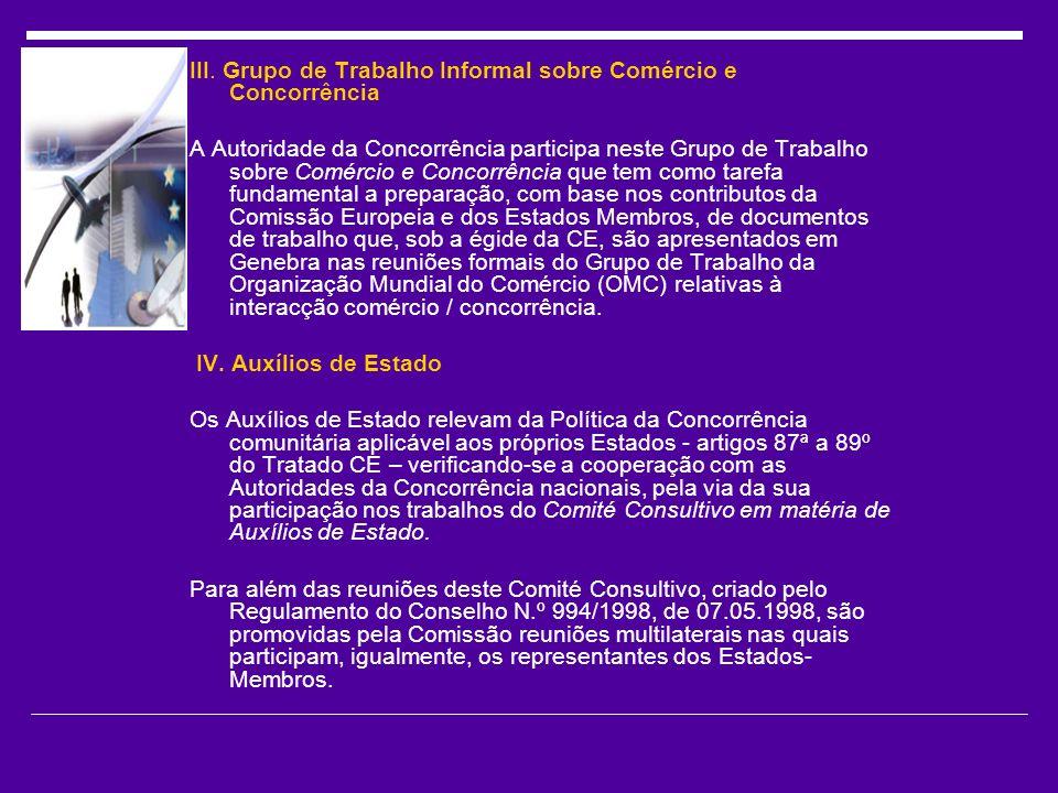 III. Grupo de Trabalho Informal sobre Comércio e Concorrência