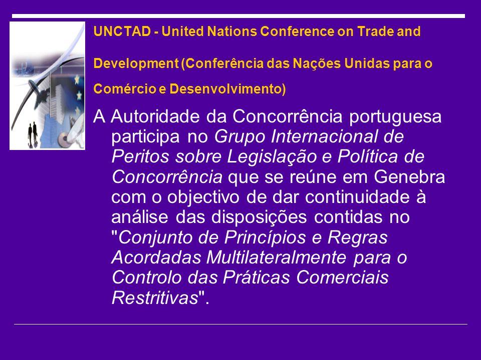 UNCTAD - United Nations Conference on Trade and Development (Conferência das Nações Unidas para o Comércio e Desenvolvimento)