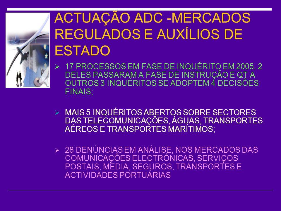 ACTUAÇÃO ADC -MERCADOS REGULADOS E AUXÍLIOS DE ESTADO