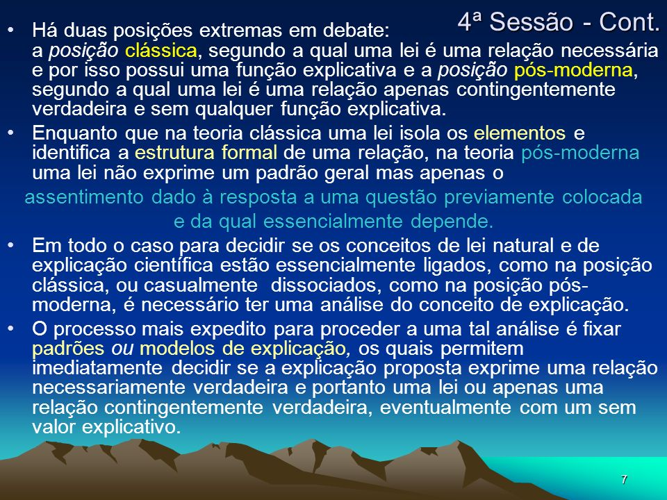 4ª Sessão - Cont. Há duas posições extremas em debate: