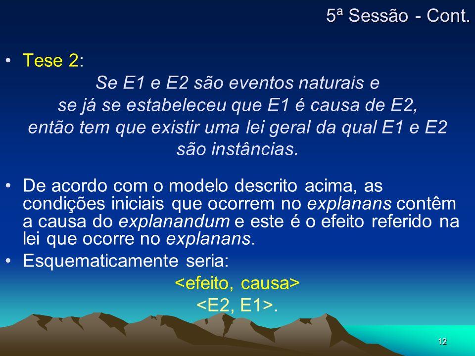 Se E1 e E2 são eventos naturais e