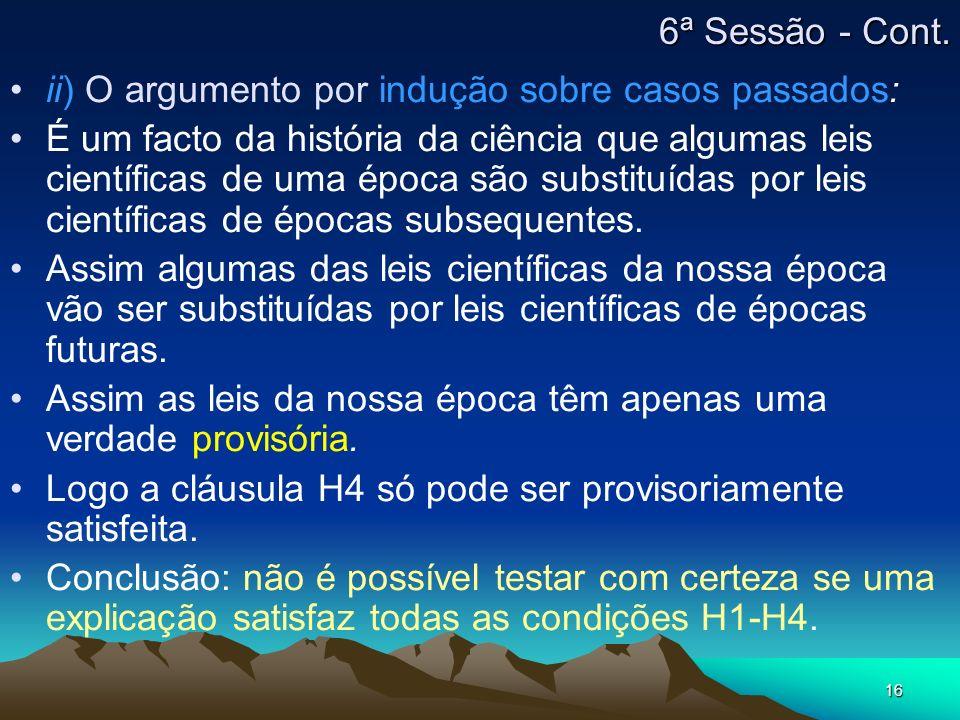 6ª Sessão - Cont. ii) O argumento por indução sobre casos passados: