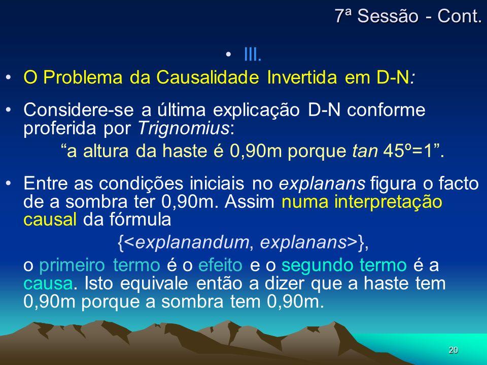 O Problema da Causalidade Invertida em D-N: