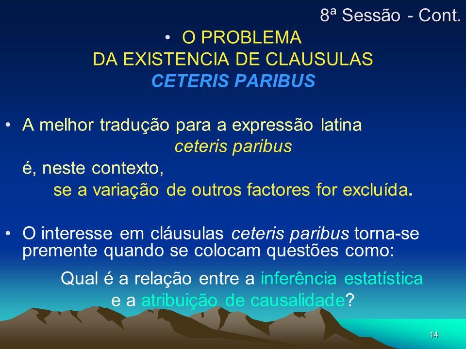 DA EXISTENCIA DE CLAUSULAS CETERIS PARIBUS