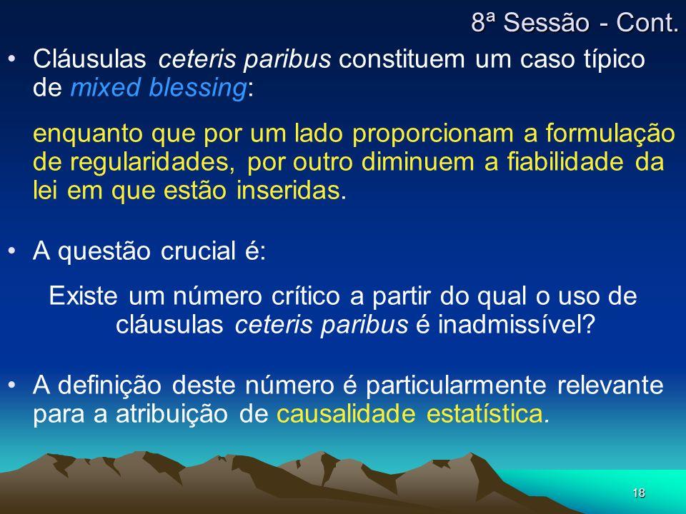 8ª Sessão - Cont.Cláusulas ceteris paribus constituem um caso típico de mixed blessing: