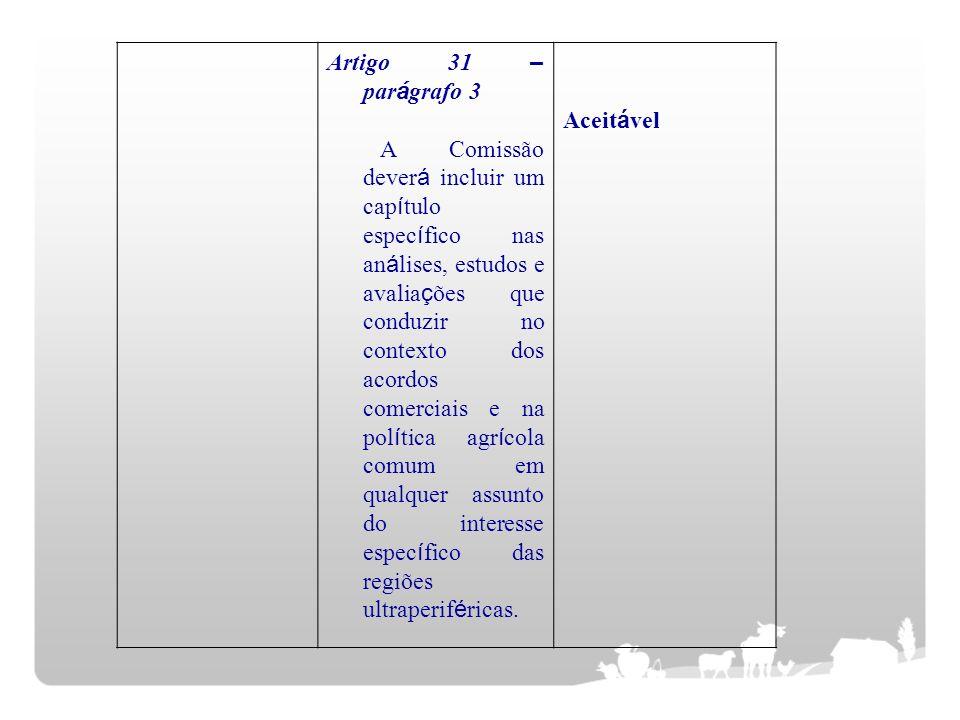 Artigo 31 – parágrafo 3