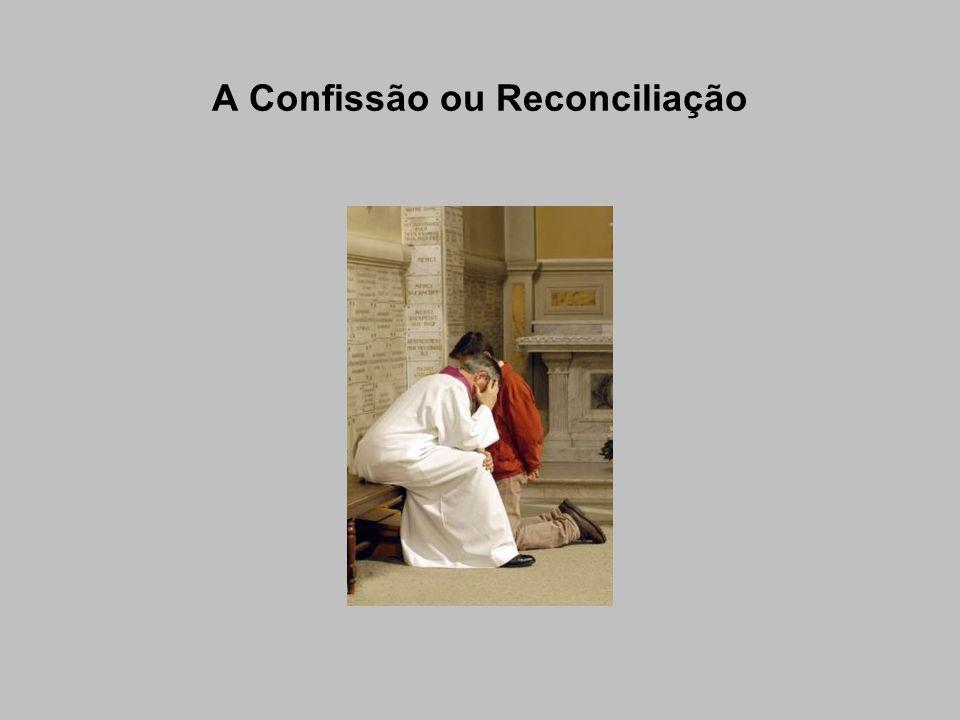 A Confissão ou Reconciliação