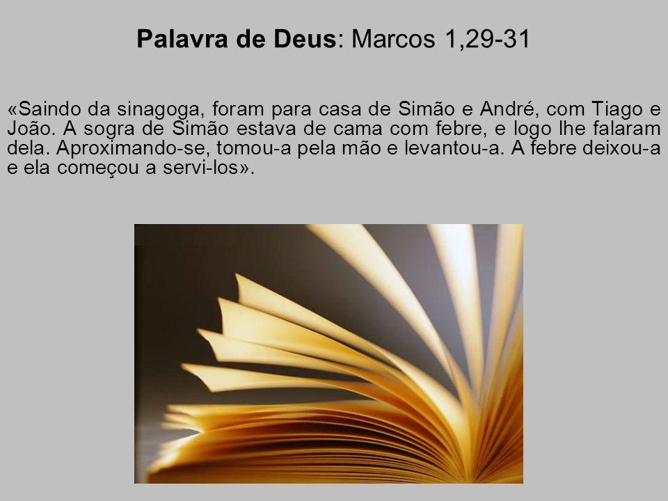 Palavra de Deus: Marcos 1,29-31