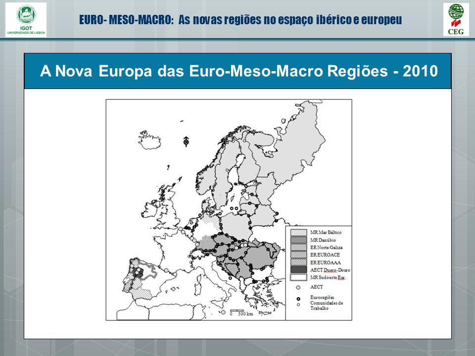 A Nova Europa das Euro-Meso-Macro Regiões - 2010