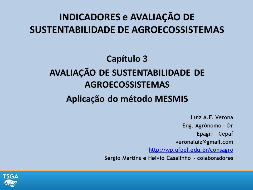 INDICADORES e AVALIAÇÃO DE SUSTENTABILIDADE DE AGROECOSSISTEMAS