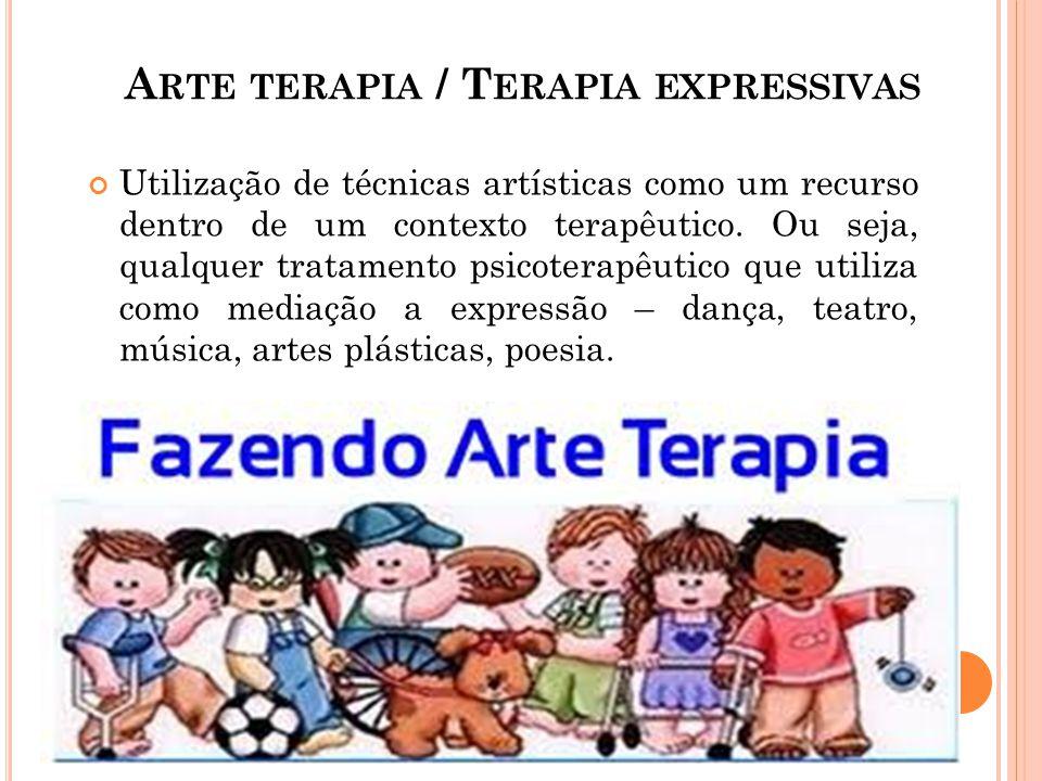 Arte terapia / Terapia expressivas