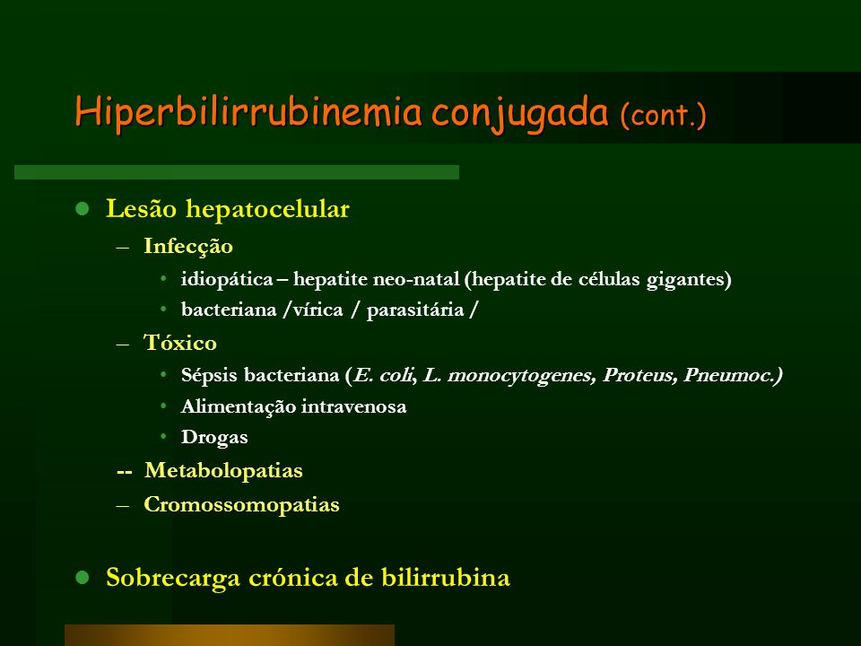 Hiperbilirrubinemia conjugada (cont.)