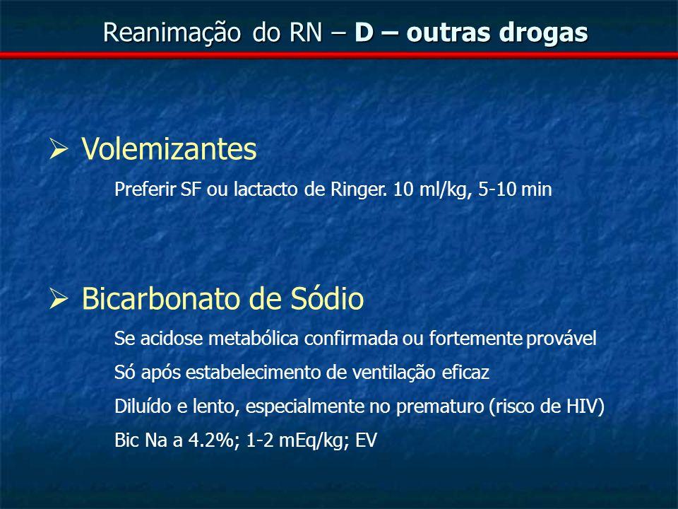 Reanimação do RN – D – outras drogas
