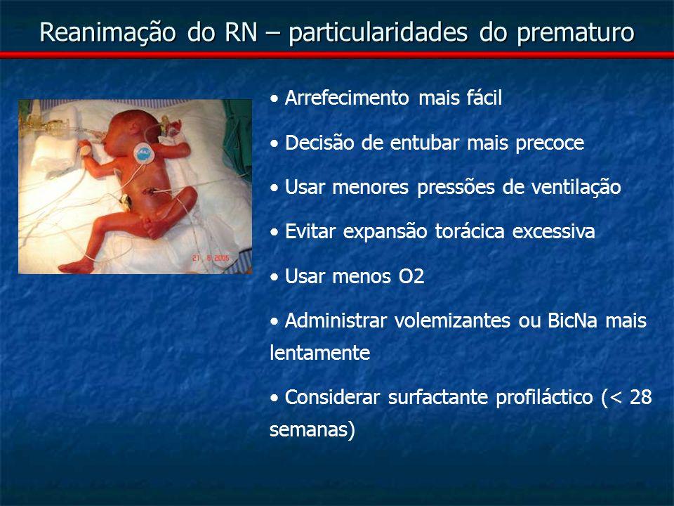 Reanimação do RN – particularidades do prematuro