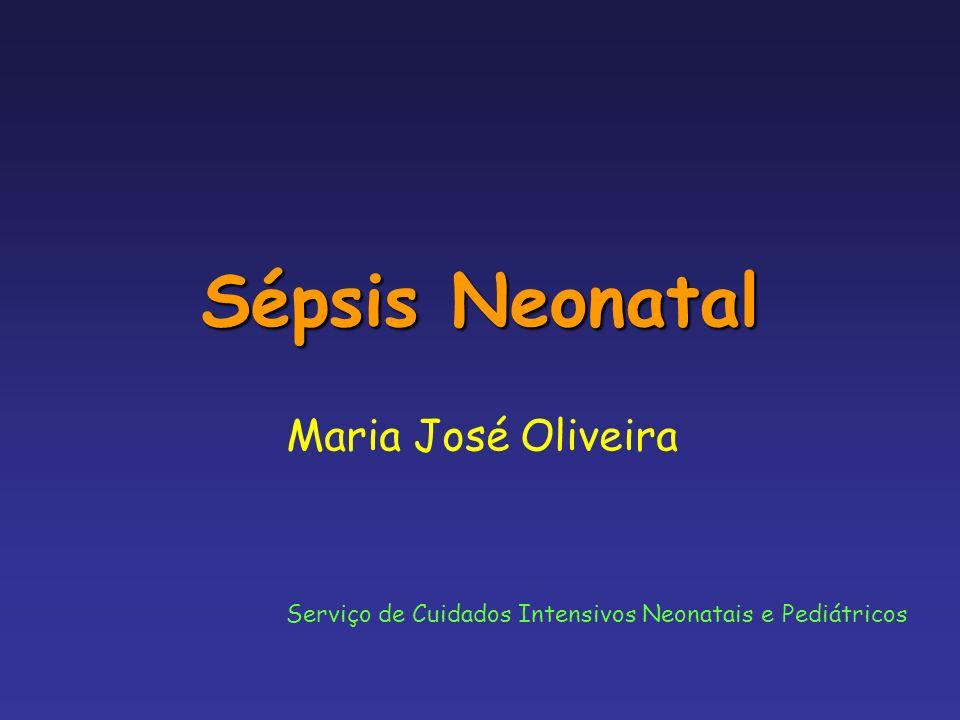 Sépsis Neonatal Maria José Oliveira