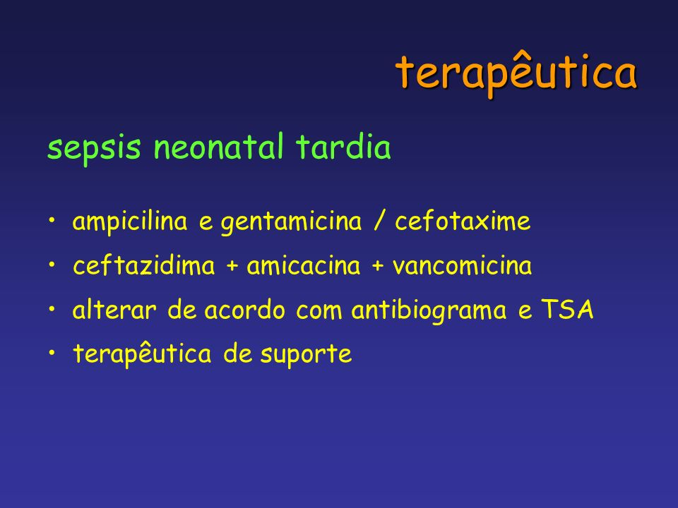 terapêutica sepsis neonatal tardia