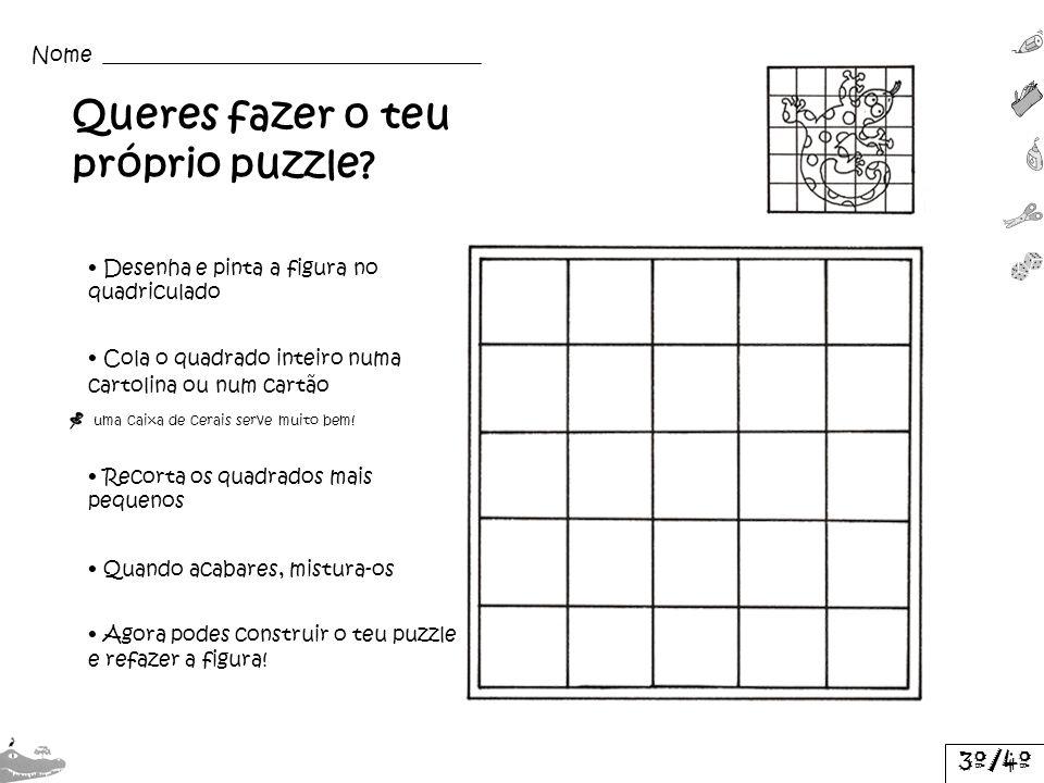 Queres fazer o teu próprio puzzle