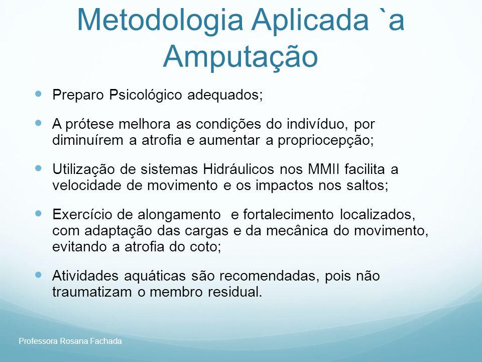 Metodologia Aplicada `a Amputação