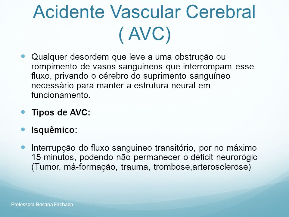 Acidente Vascular Cerebral ( AVC)