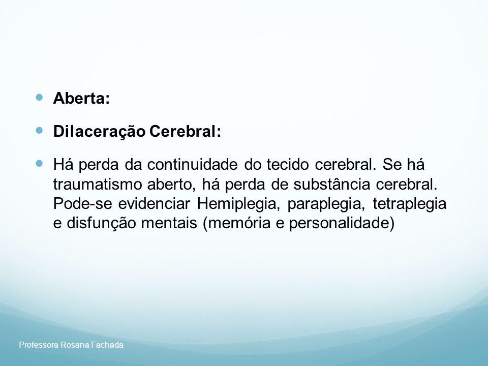 Dilaceração Cerebral: