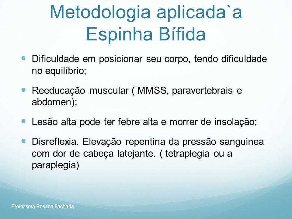 Metodologia aplicada`a Espinha Bífida