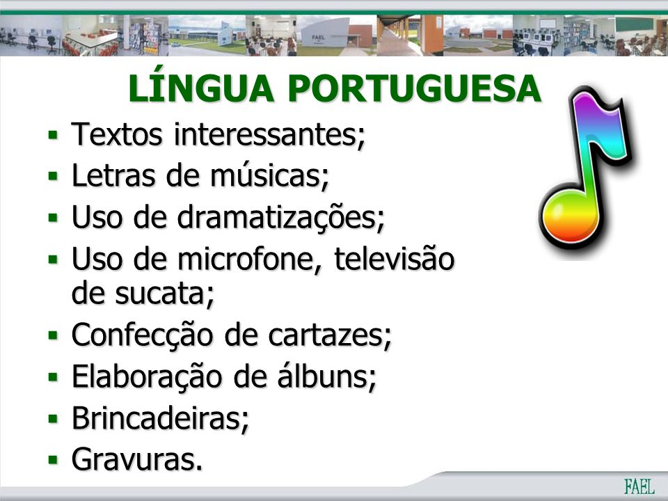 LÍNGUA PORTUGUESA Textos interessantes; Letras de músicas;