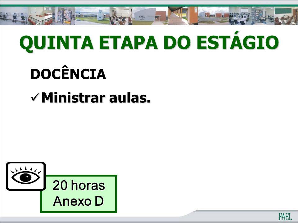 QUINTA ETAPA DO ESTÁGIO