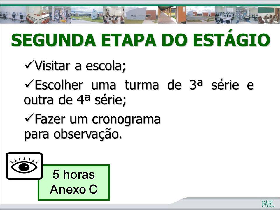 SEGUNDA ETAPA DO ESTÁGIO