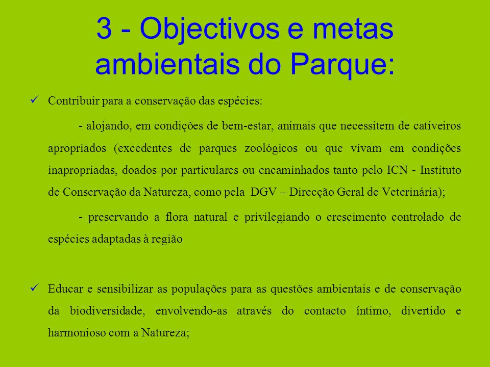3 - Objectivos e metas ambientais do Parque:
