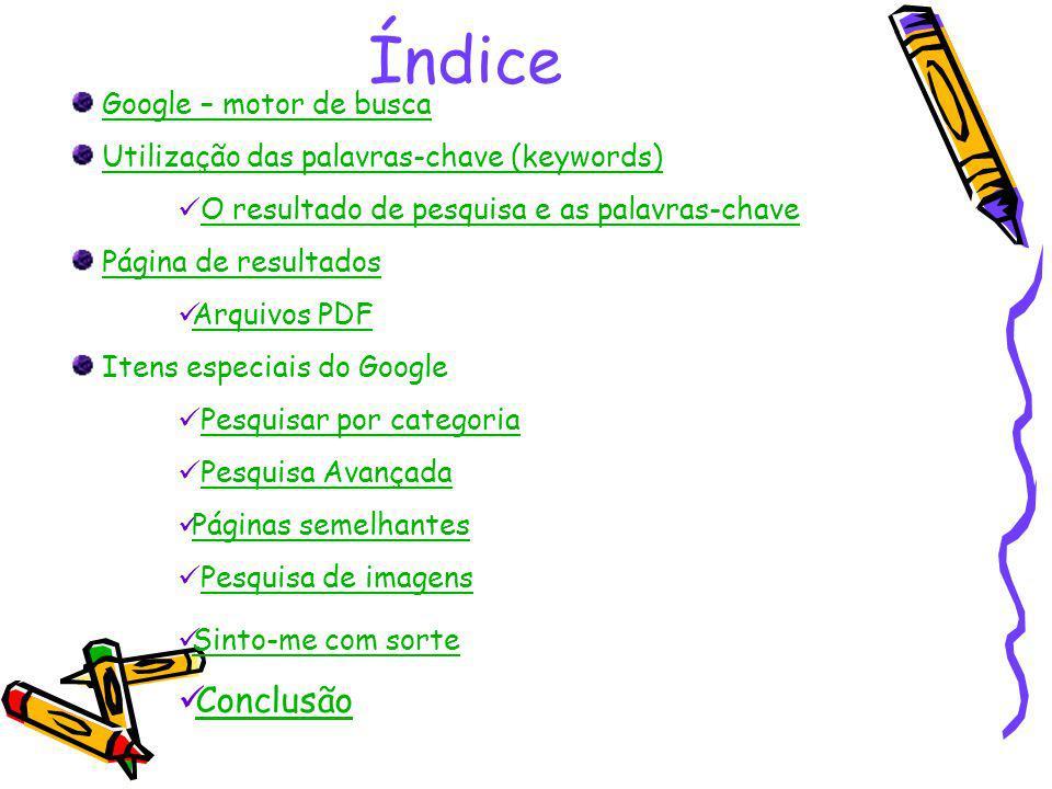 Índice Conclusão Google – motor de busca