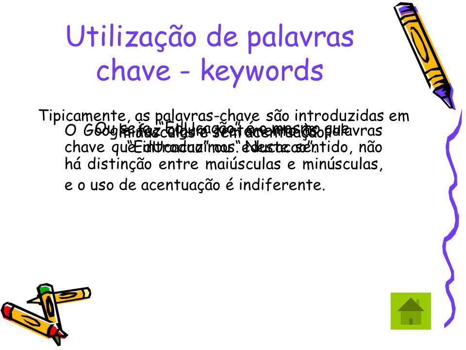 Utilização de palavras chave - keywords